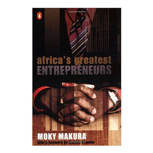 Africa's Greatest Entrepreneurs