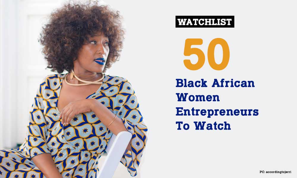 50-black-african-women-entrepreneurs-to-watch